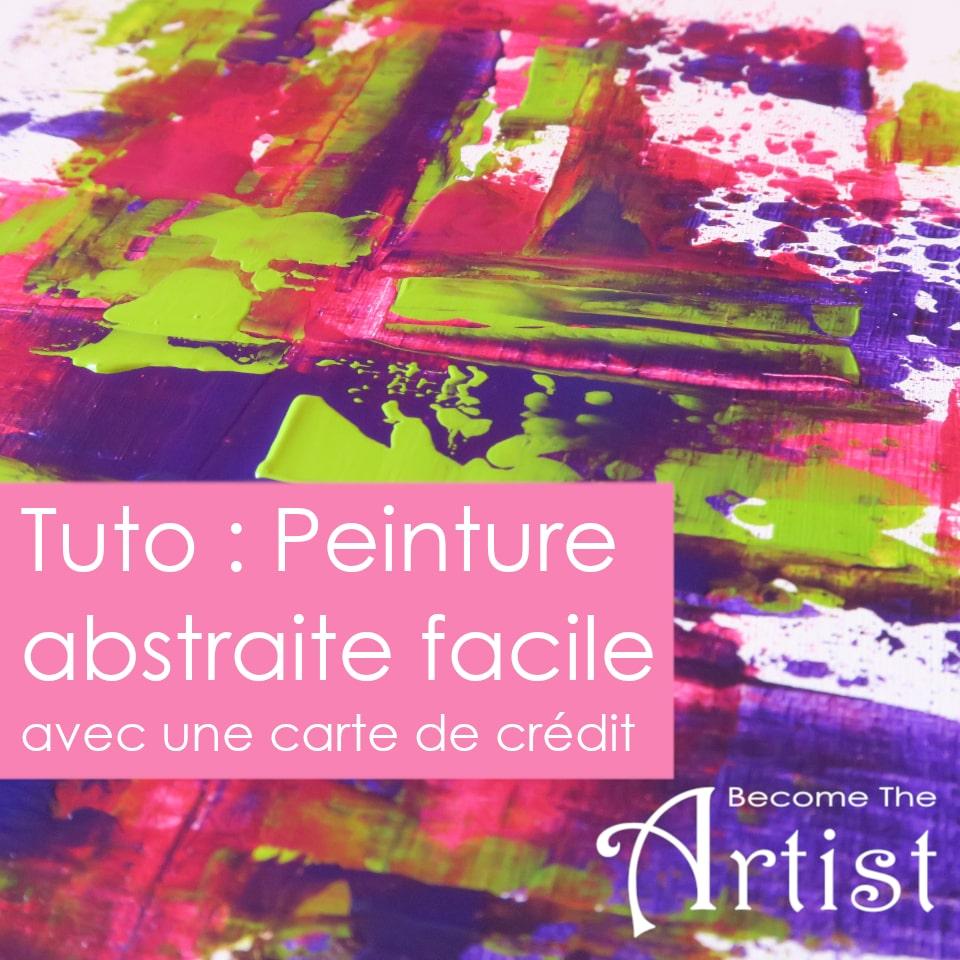 Tuto : Peinture abstraite facile avec une carte de crédit