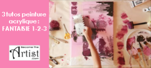 Become The Artist : 3 toiles fantaisie