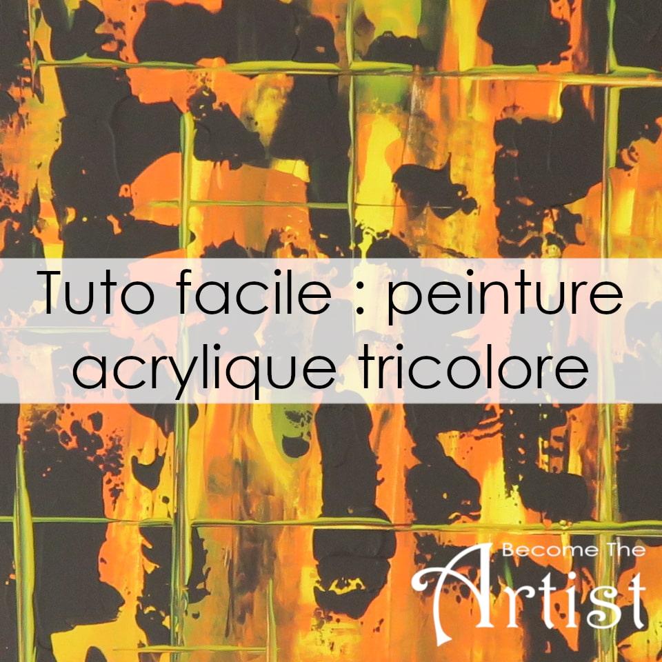 Tuto : Peinture acrylique facile tricolore