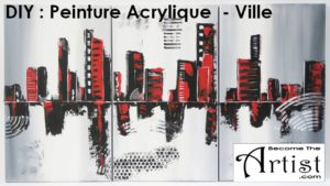 Tuto Peinture Acrylique Ville 2 Become The Artist