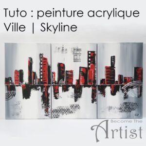 tutopeinture acrylique ville skyline