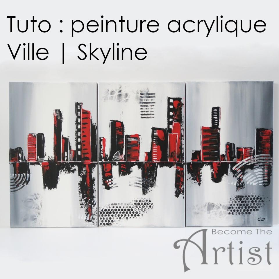 Tuto Peinture acrylique triptyque VILLE