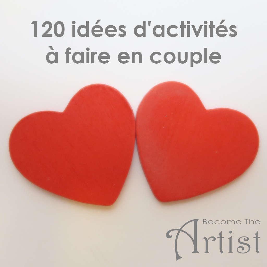 120 idées d'activités à faire en couple