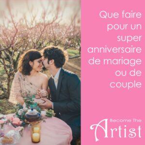 Que faire pour anniversaire de mariage anniversaire de coupleQue faire pour un anniversaire de couple ou de mariage
