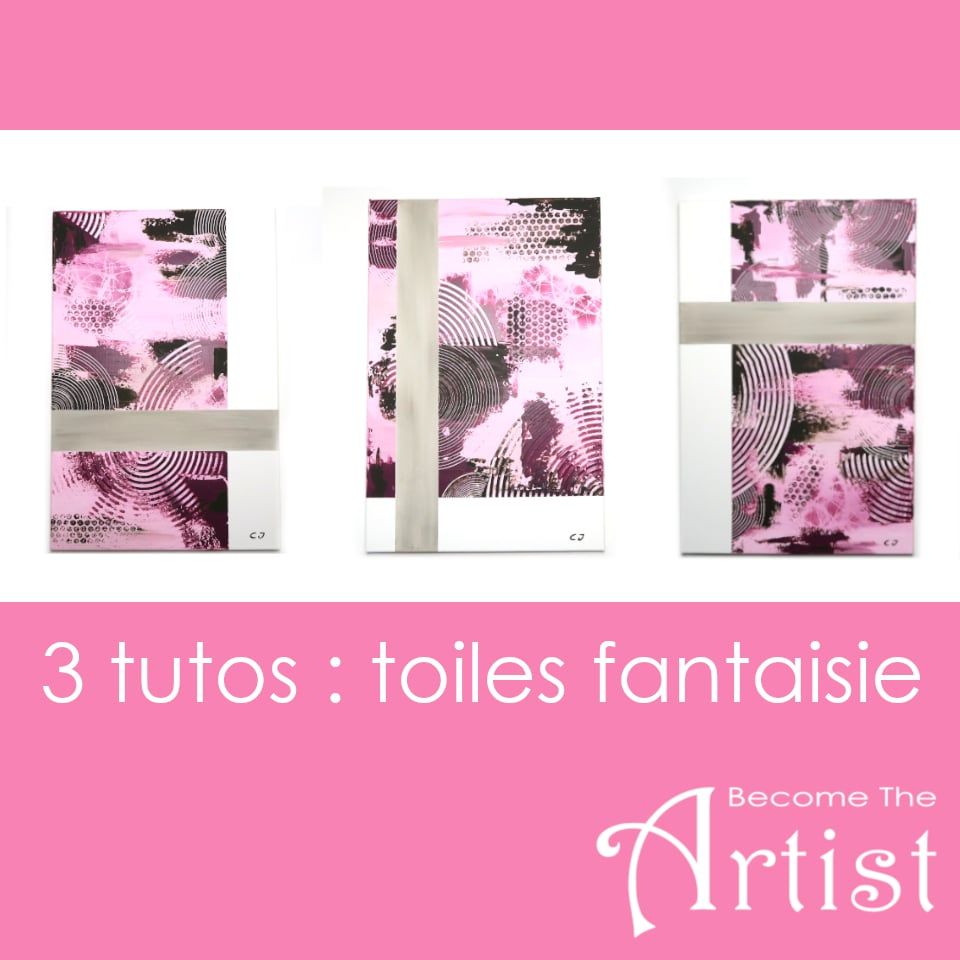 tutos pour 3 toiles abstraites assorties style fantaisie en peinture acrylique