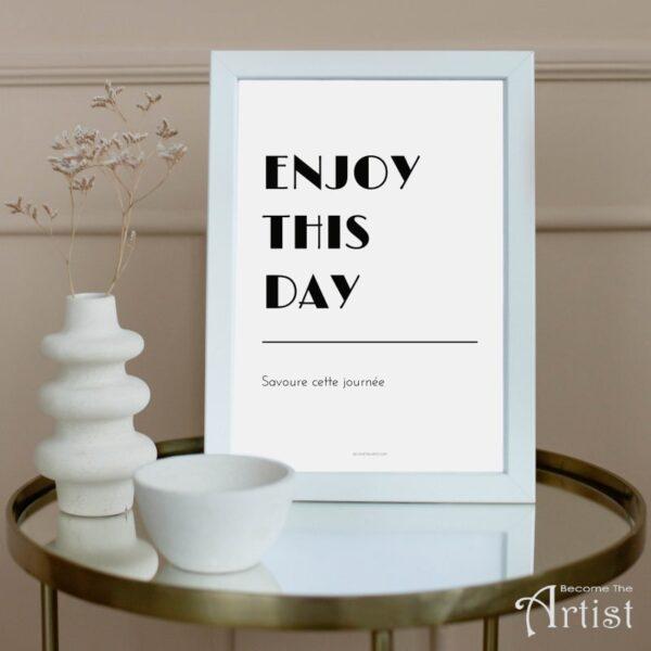 printable enjoy this day à imprimer
