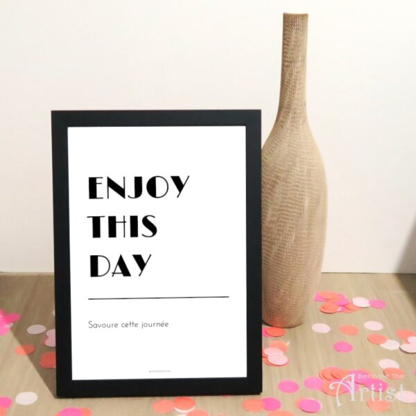 affiche enjoy this day printable