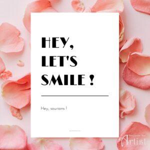 affiche à imprimer sourire hey let's smile