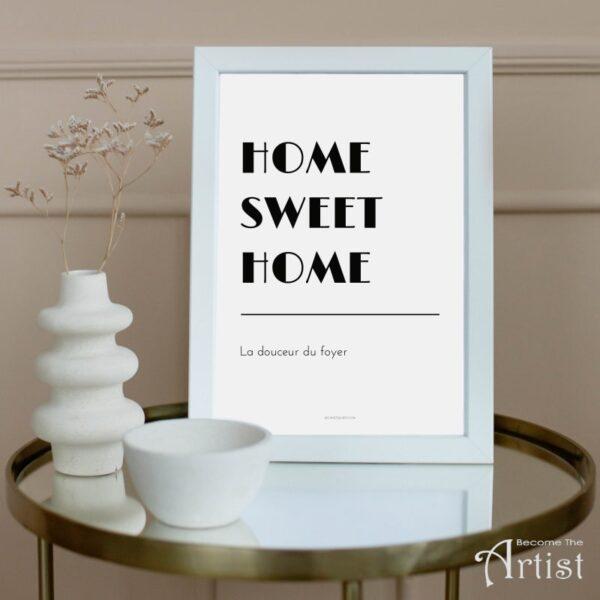 exemple de printable home sweet home dans un cadre blanc. printable imprimable à imprimer soi-même
