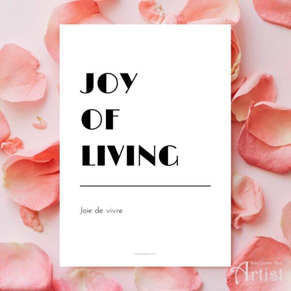 printable joy of living joie de vivre