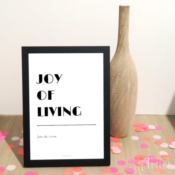 affiche joy of living noir et blanc dans cadre noir