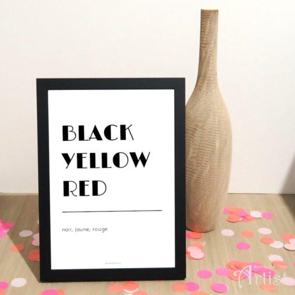 black yellow red Noir Jaune Rouge