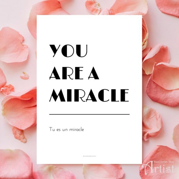 printable you are a miracle