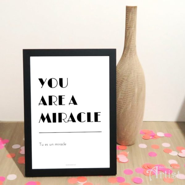 Affiche a imprimer tu es un miracke