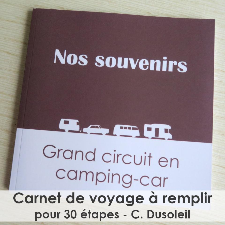 carnet de route camping-car c. Dusoleil 30 fiches