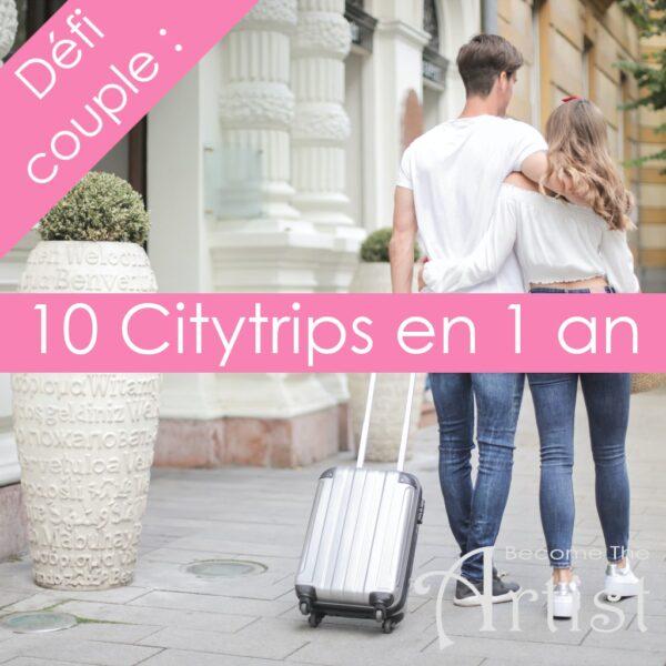 Défi de couple : 10 citytrips en 1 an