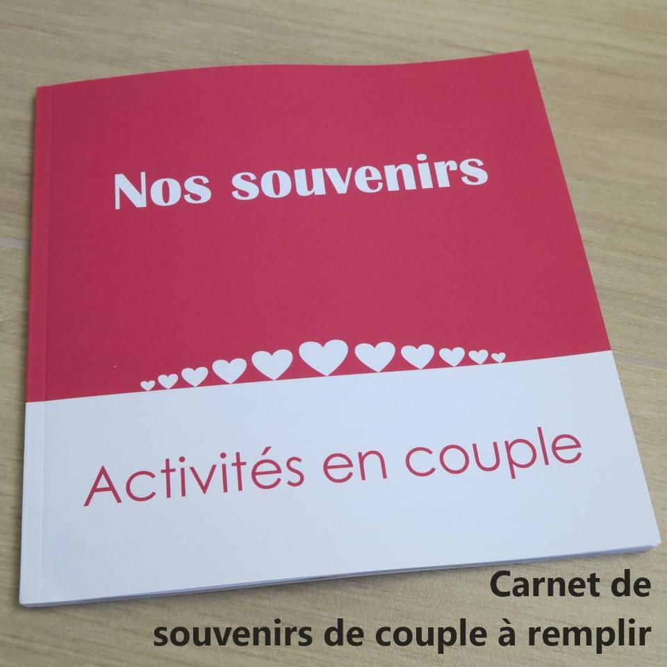 Carnet souvenirs couple : Nos souvenirs - Activités en couple par C. Dusoleil