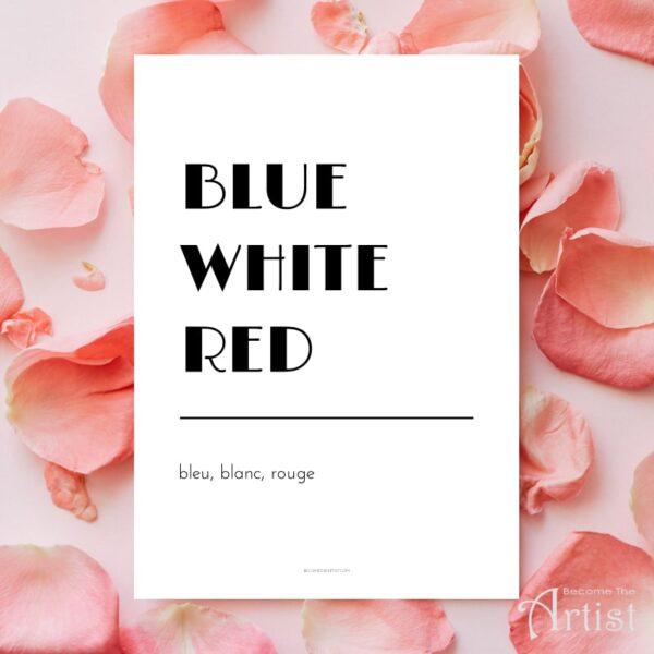 affiche bleu blanc rouge blue white red